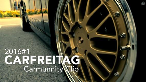 Carfreitag Carmunnity Clip 2016#1